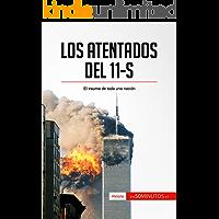 Los atentados del 11-S: El trauma de toda una nación (Historia)