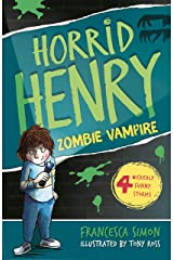 Zombie Vampire: Book 20 (Horrid Henry) Kindle Edition