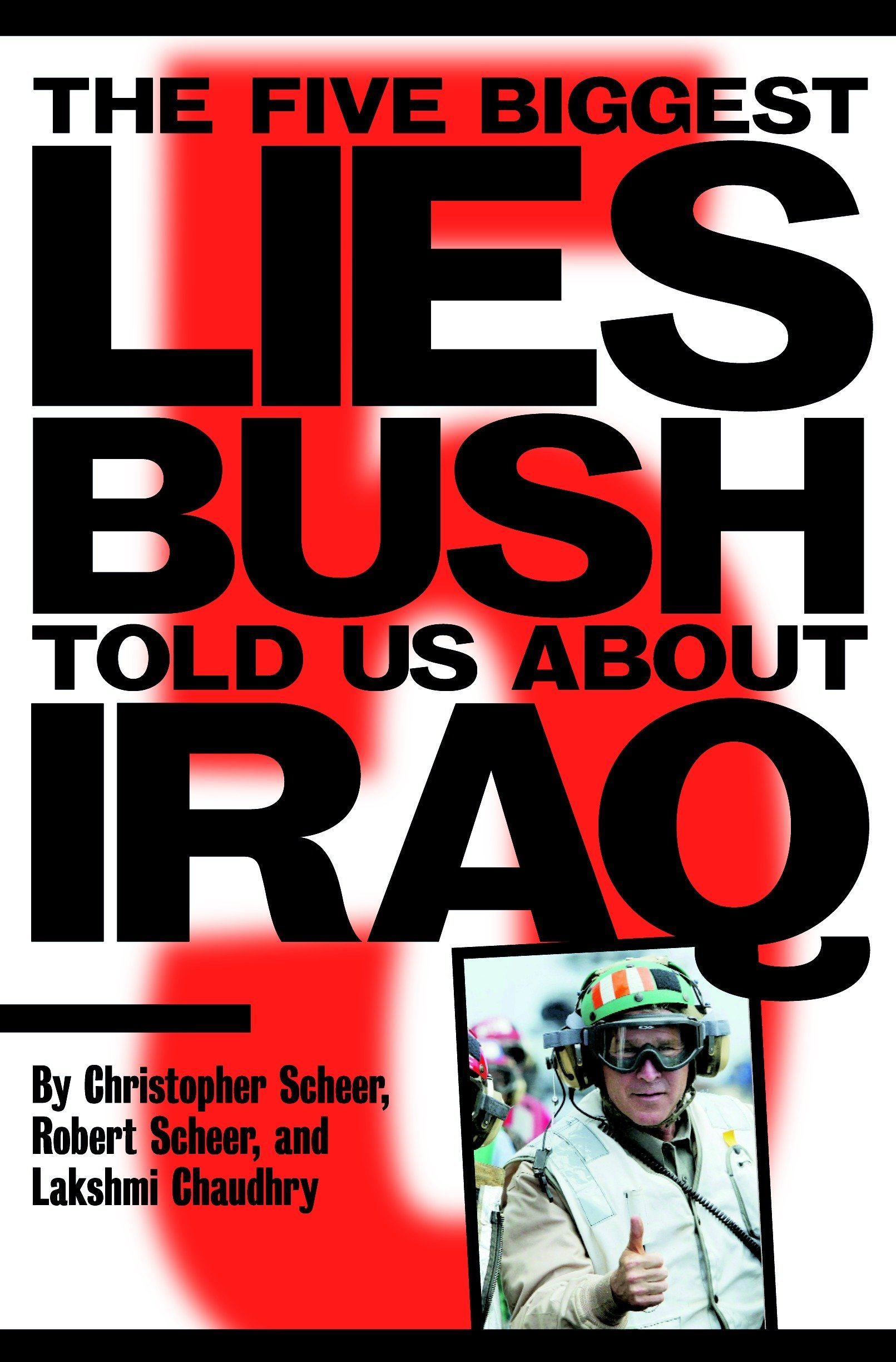 Read Online The Five Biggest Lies Bush Told Us About Iraq ebook