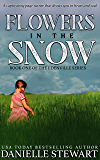 Flowers in the Snow (The Edenville Series Book 1)
