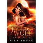 Fated Wolf: Paranormal Romance (Savage Book 3)