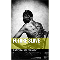 Future Slave (English Edition)