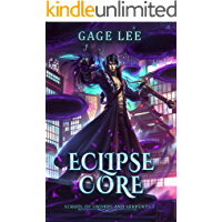 Eclipse Core (School of Swords and Serpents Book 2)