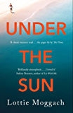 Under the Sun: An addictive literary thriller that will have you hooked