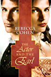 The Actor and the Earl (The Crofton Chronicles Book 1)