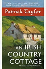 An Irish Country Cottage: An Irish Country Novel (Irish Country Books Book 13) Kindle Edition