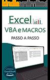 Excel VBA e Macros: Passo a Passo