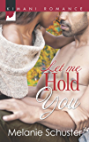 Let Me Hold You (Friends & Lovers Book 7)
