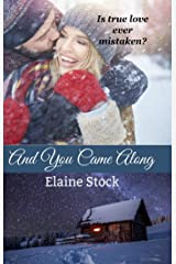 And You Came Along Kindle Edition