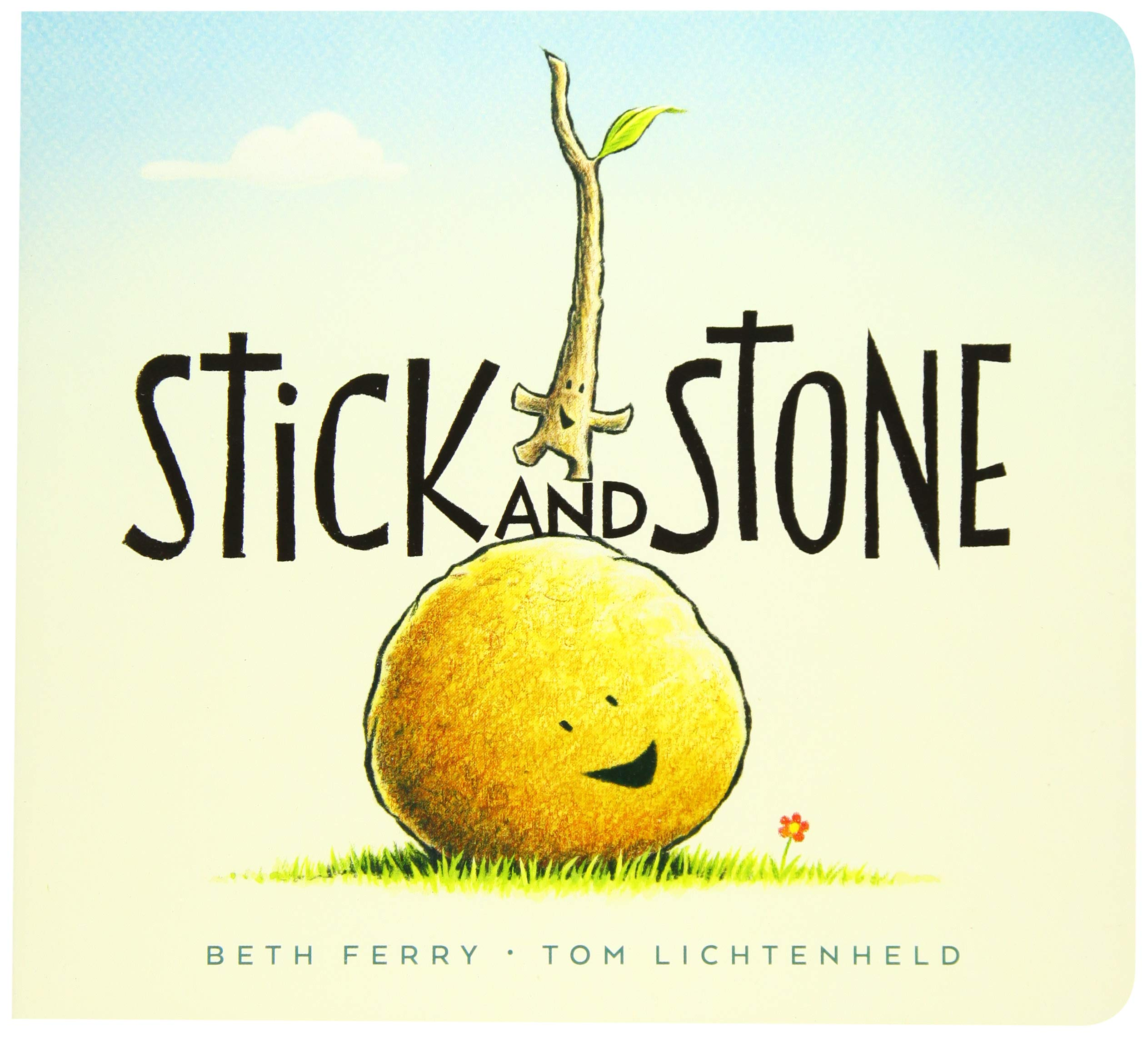Stick and Stone (board book): Ferry, Beth, Lichtenheld, Tom ...