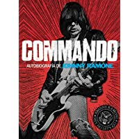 Commando: autobiografía de Johnny Ramone (Cultura Popular)