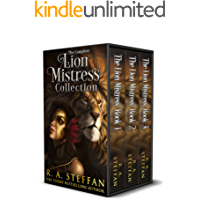 The Complete Lion Mistress Collection (Eburosi Chronicles Bundles Book 2)