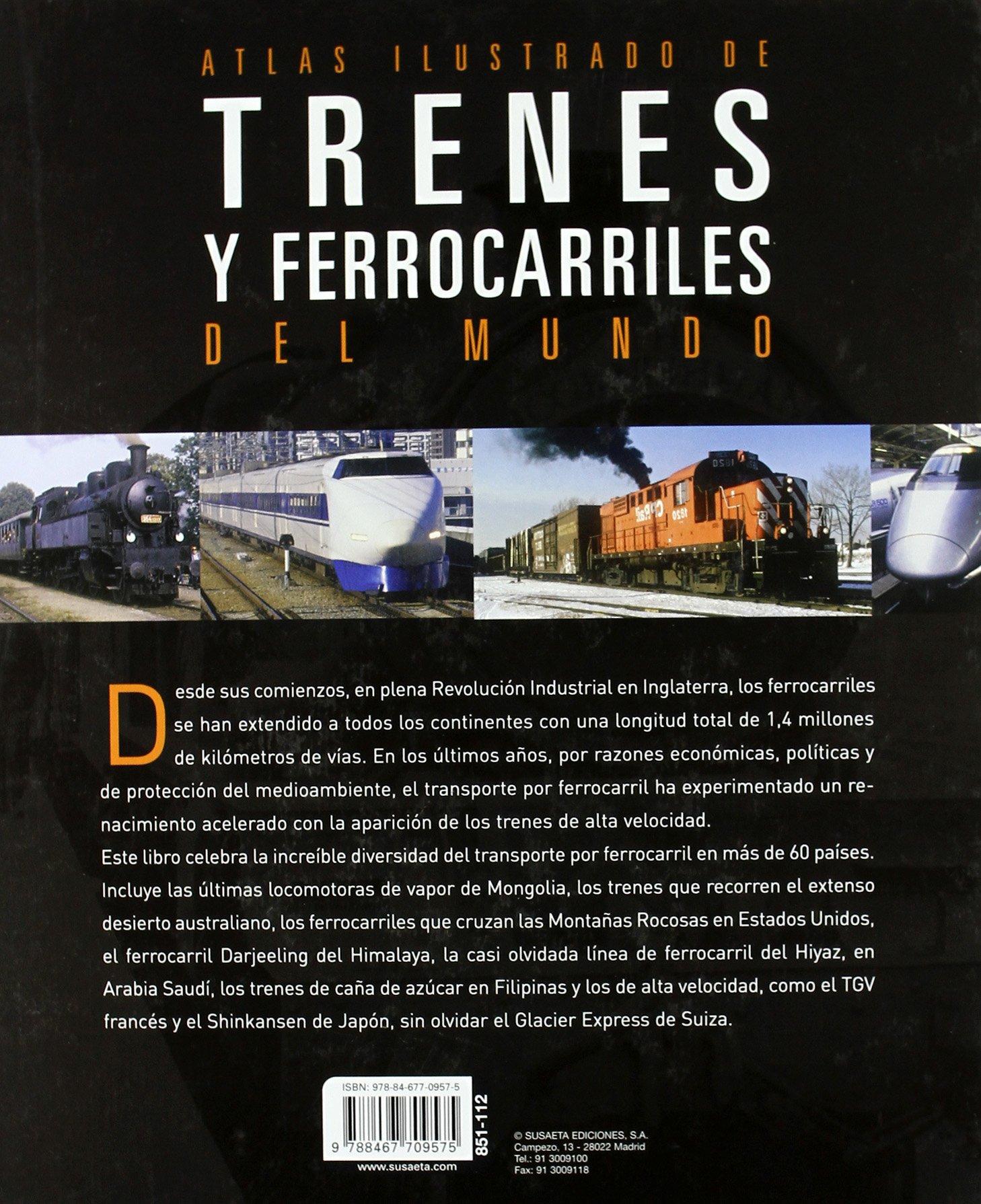 Trenes Y Ferrocarriles Del Mundo (Atlas Ilustrado): Amazon.es: Holland, Julian, Milepost, 92 1, 2-railphotolibrary.com: Libros