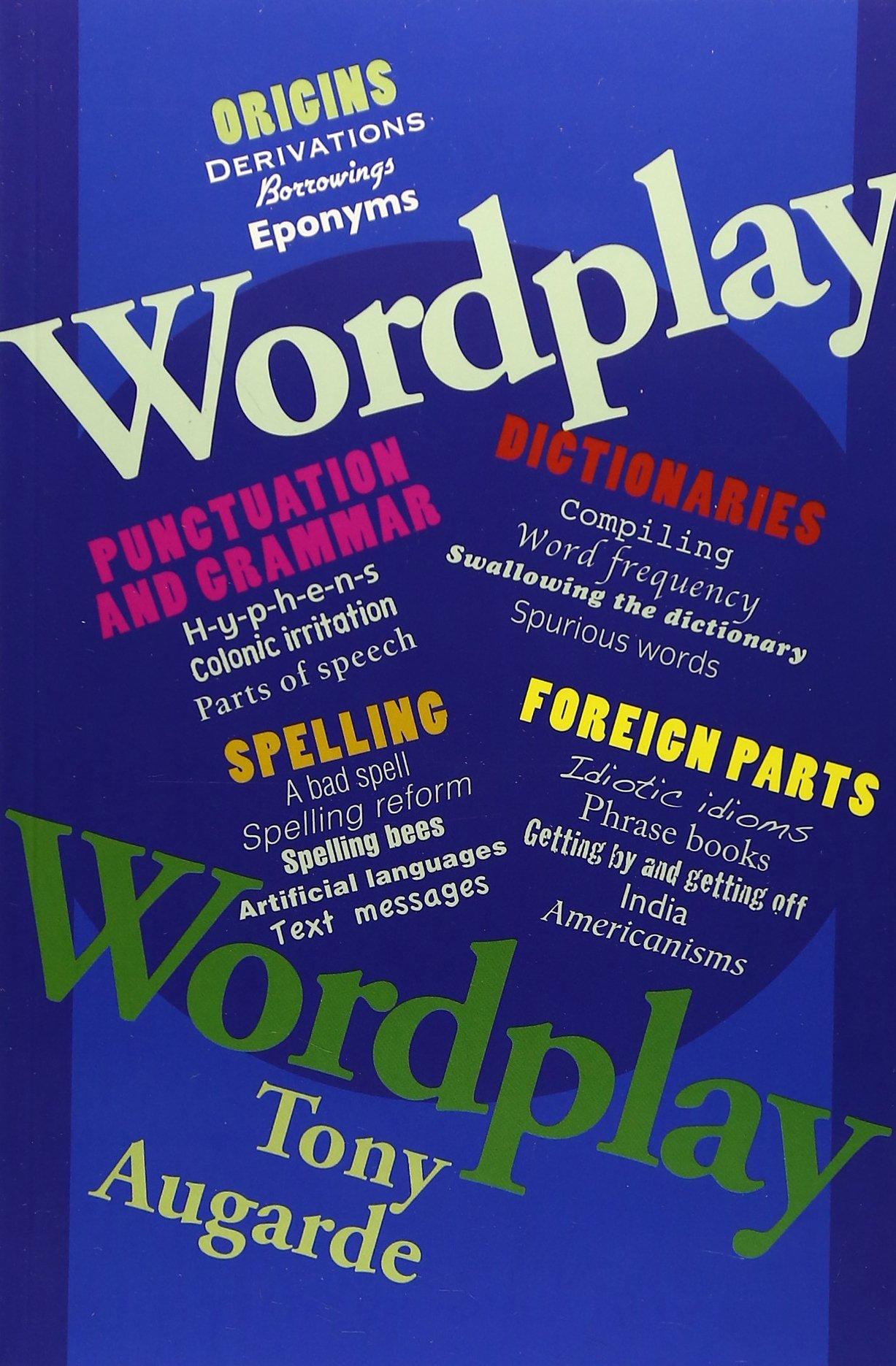 Wordplay: The Wonderful World of Words ebook