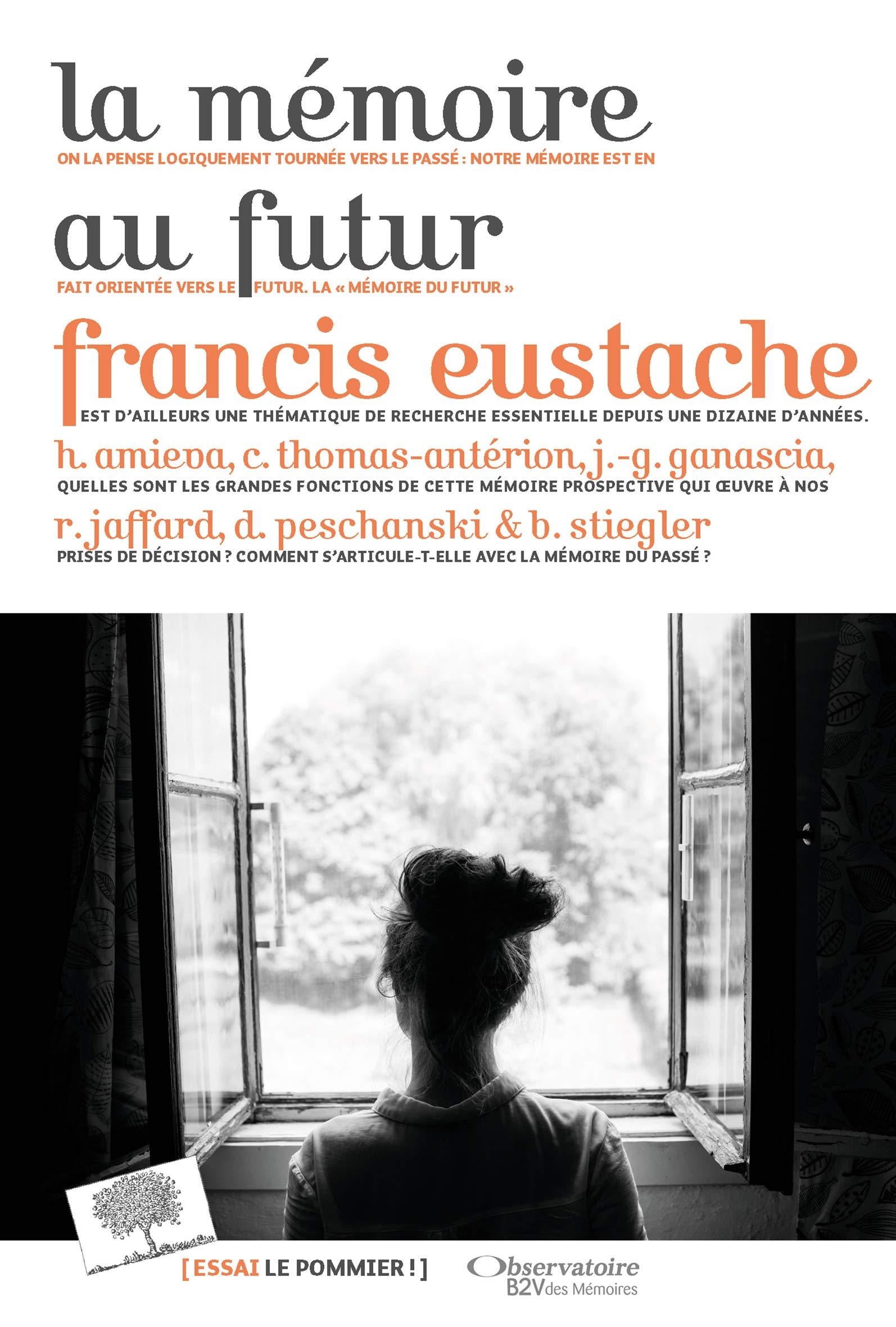 Amazon.fr - La mémoire au futur - Collectif, Eustache, Francis - Livres