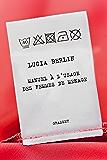 Manuel à l'usage des femmes de ménage : Traduit de l'anglais (Etats-Unis) par Valérie Malfoy (Littérature Etrangère)