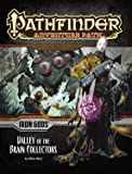 Pathfinder Adventure Path: Iron Gods Part 4 - Valley of the Brain Collectors