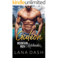 GIDEON: A Curvy Woman & Mountain Man Romance (MOUNTAIN MEN MATCHMAKER Book 5)