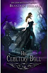 His Cemetery Doll Kindle Edition