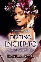 Destino incierto: Lady Ayléen y el vikingo (Hermanas McCoy nº 2) (Spanish Edition) Kindle Edition
