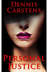 Personal Justice (A Marc Kadella Legal Mystery Book 5) Kindle Edition
