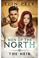 The Heir (Men of the North Book 14) Kindle Edition