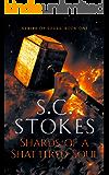 Shards Of A Shattered Soul (Strife Of Souls Book 1)