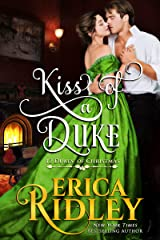 Kiss of a Duke: A Regency Christmas Romance (12 Dukes of Christmas Book 2) Kindle Edition