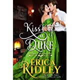 Kiss of a Duke: A Regency Christmas Romance (12 Dukes of Christmas Book 2)