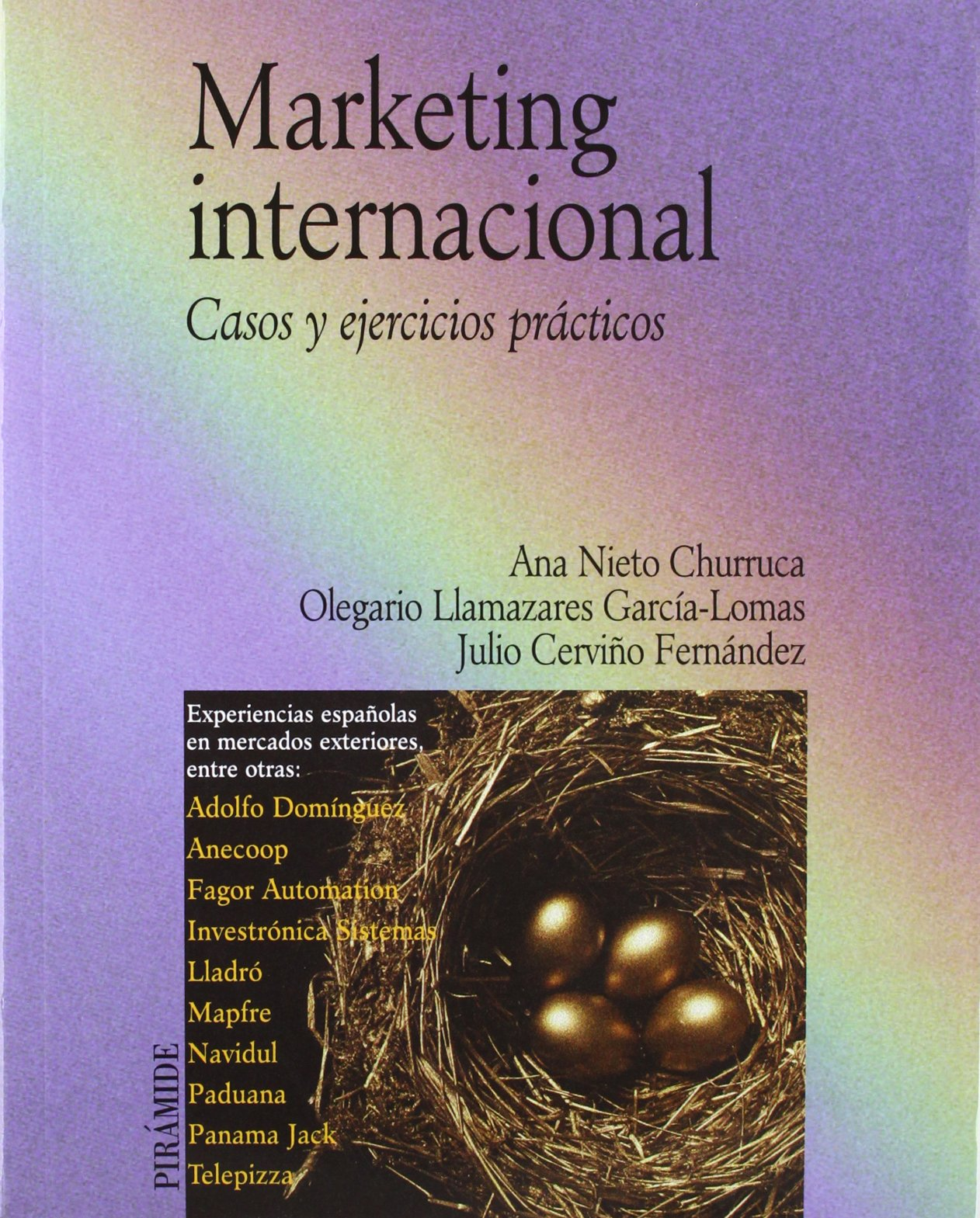 Marketing internacional/ International Marketing: Casos Y Ejercicios Practicos/ Cases and Practical Exercises (Spanish Edition) pdf