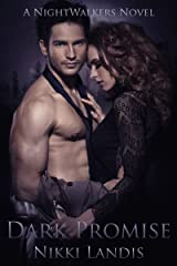Dark Promise: A Paranormal Vampire Romance (NightWalkers #1)
