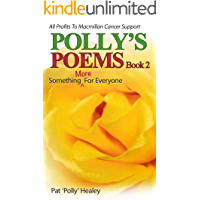 Polly's Poems Book 2: Something More For Everyone