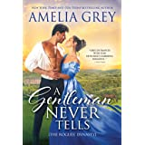 A Gentleman Never Tells: Daughter of a Duke Embroils a Handsome Viscount in Scandal