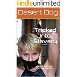 Tricked Into Slavery: A White Slave Act of 2000 Story (White Slave Act of 2000 Series Book 3)