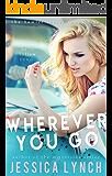 Wherever You Go (Hamlet Book 5)