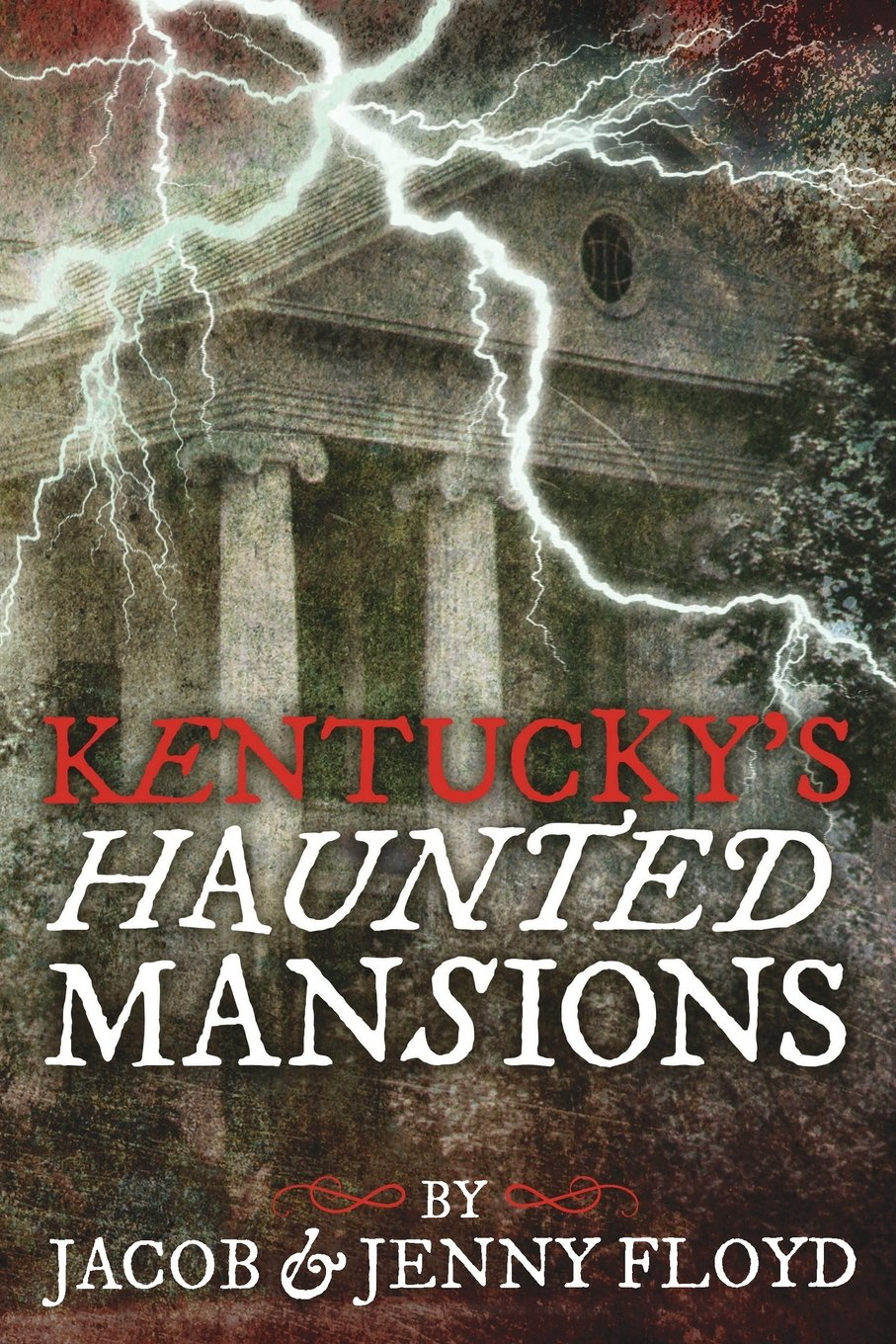 Kentucky's Haunted Mansions PDF