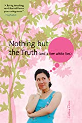 Nothing But the Truth (and a few white lies) Kindle Edition