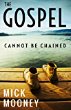 The Gospel Cannot Be Chained: A Grace Paraphrase Of Paul's Four Prison Letters