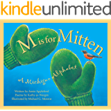 M Is For Mitten: A Michigan Alphabet (Discover America State by State)