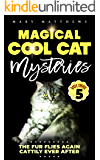 Magical Cool Cats Mysteries Volume 5