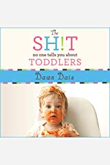 The Sh!t No One Tells You About Toddlers (The Sh!t No One Tells You Series ) Audio CD