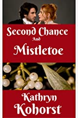 Second Chance and Mistletoe Kindle Edition
