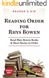 Reading Order for Rhys Bowen Updated 2017: Read Molly Murphy in Order, Read Her Royal Spyness Mysteries in Order, Read Constable Evans Series in Order