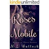 The Roses of Mobile (Return to Seven Sisters Book 1)