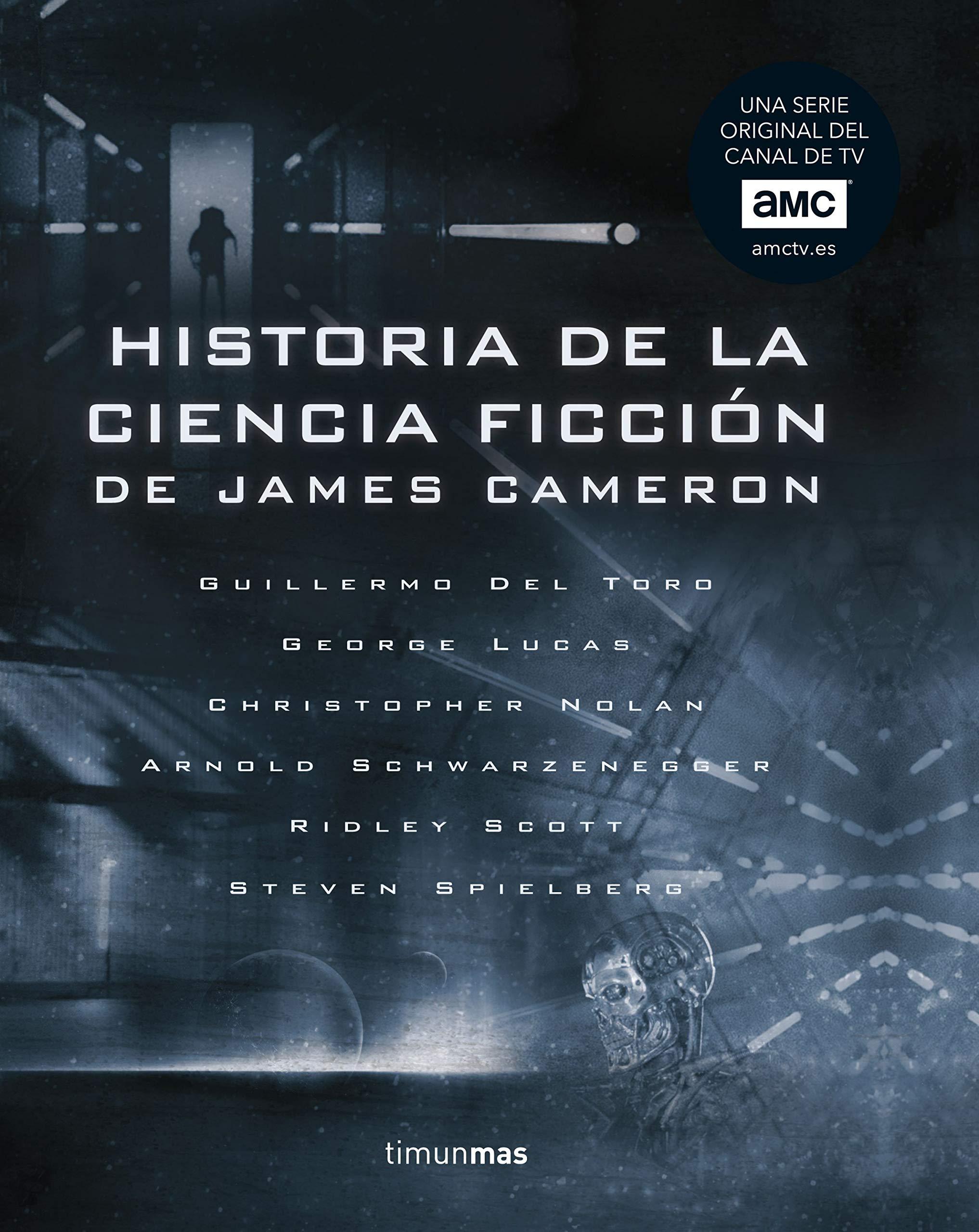 Historia de la ciencia ficción, de James Cameron (Volúmenes independientes) Tapa dura – 4 sep 2018 Diversos Autores Minotauro 8445005464 Films