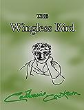 The Wingless Bird (English Edition)