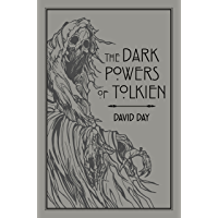 The Dark Powers of Tolkien: An illustrated Exploration of Tolkien's Portrayal of Evil, and the Sources that Inspired his…