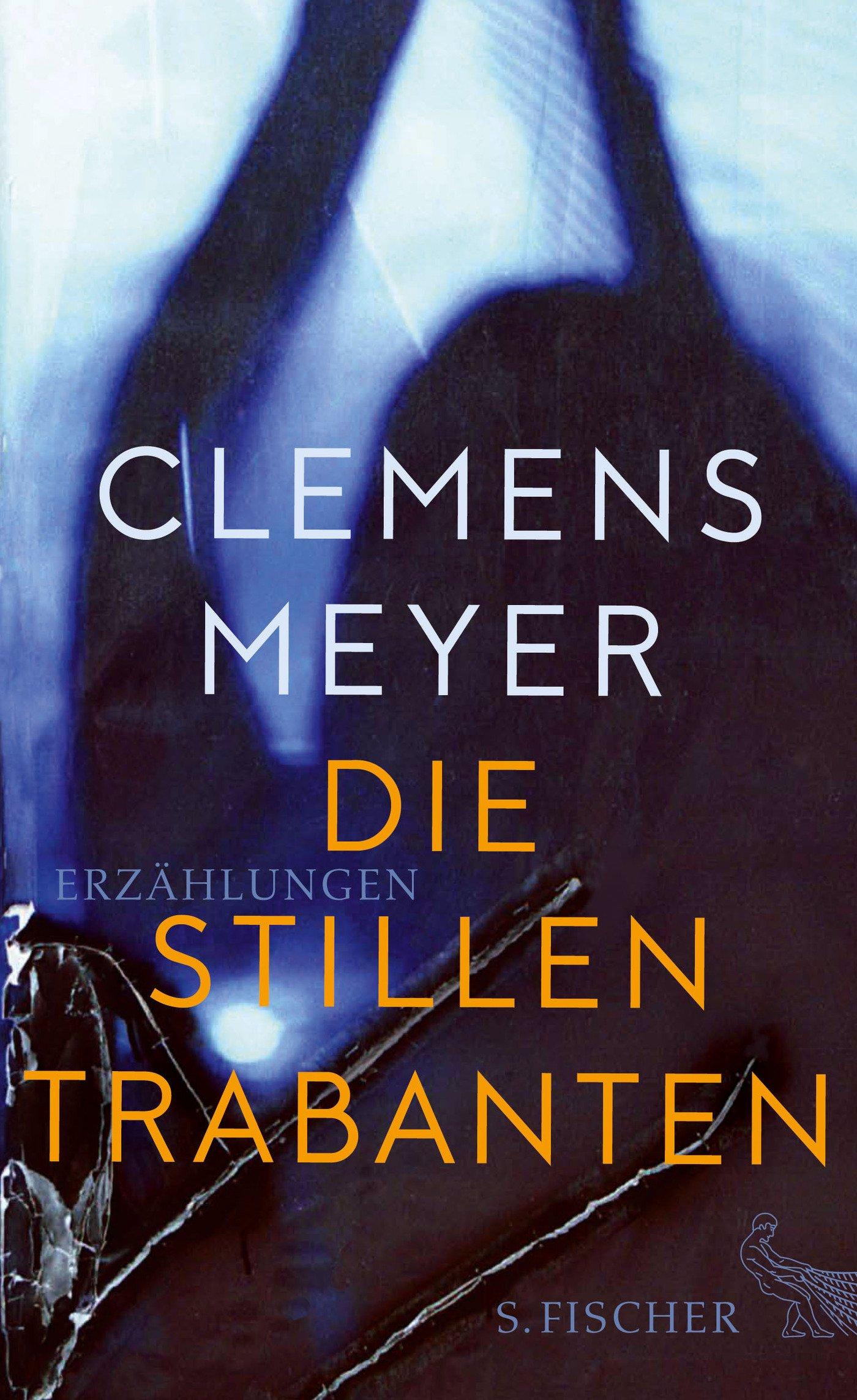 Die stillen Trabanten: Erzählungen: Amazon.co.uk: Meyer, Clemens:  9783103972641: Books