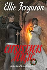 Christmas Magic: An Eerie Side of the Tracks Short Story Kindle Edition