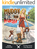 Muddy Murder: Cozy Murder Mystery (Culinary Cozy) (Function Frenzy Cozy Mysteries Book 4)